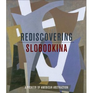 Book cover Rediscovering Slobodkina: A Pioneer of American Abstraction