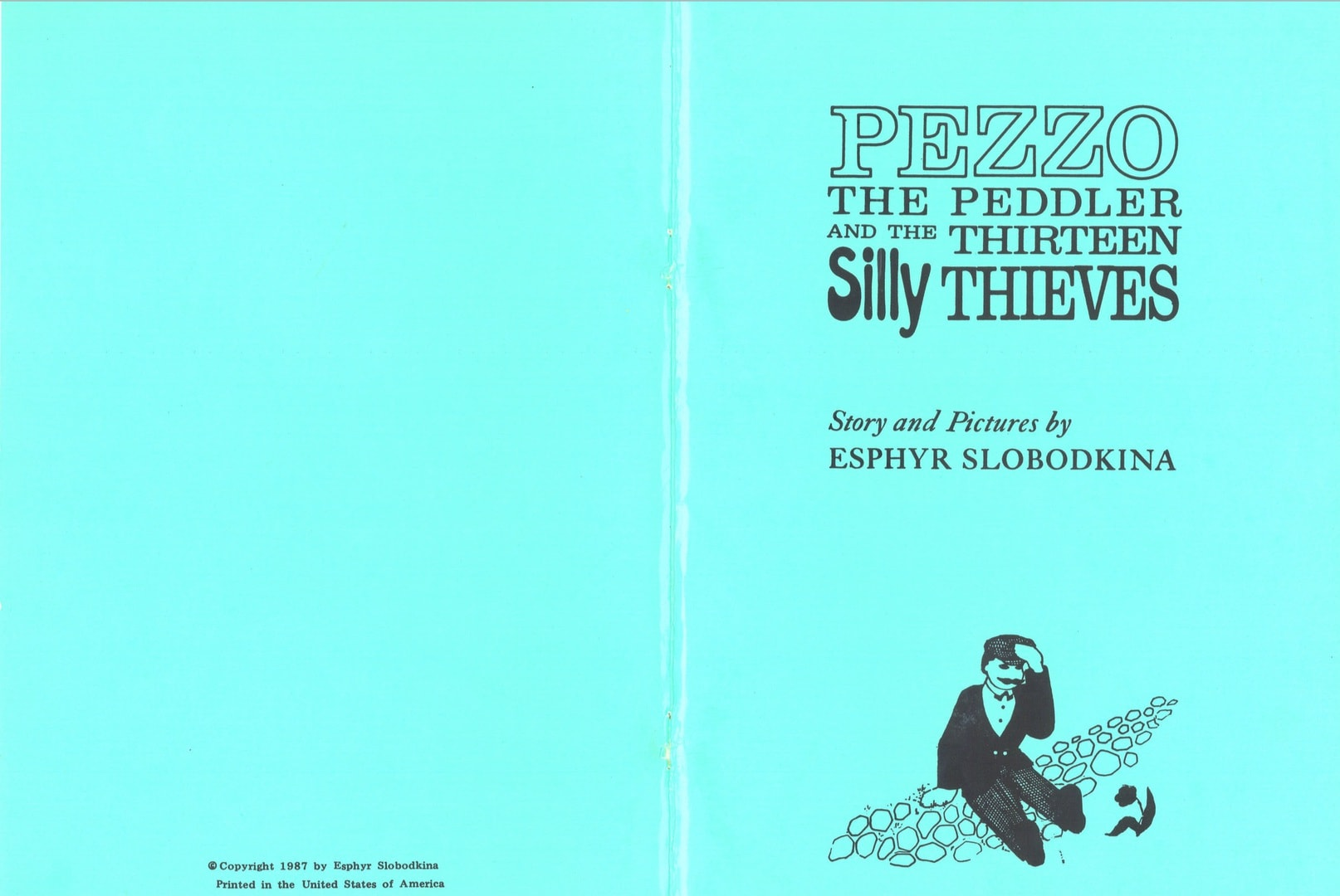 Pezzo The Peddler And The Thirteen Silly Thieves